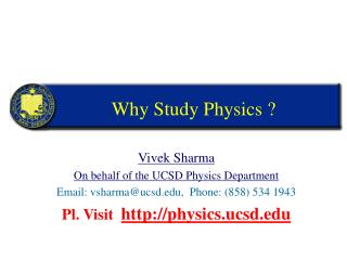 Why Study Physics ?