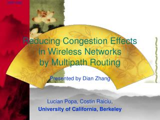 Reducing Congestion Effects  in Wireless Networks  by Multipath Routing