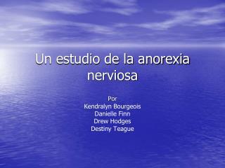 Un estudio de la anorexia nerviosa