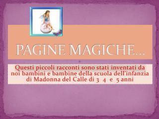 PAGINE  MAGICHE…