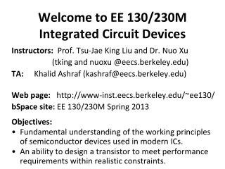 Welcome to EE 130/230M Integrated Circuit Devices
