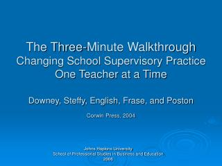 The Three-Minute Walkthrough Changing School Supervisory Practice One Teacher at a Time Downey, Steffy, English, Frase,