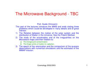 The Microwave Background - TBC