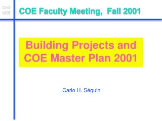 COE Faculty Meeting,  Fall 2001
