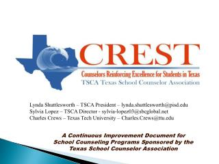 A Continuous Improvement Document for  School Counseling Programs Sponsored by the  Texas School Counselor Association