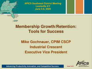 Membership Growth/Retention: Tools for Success