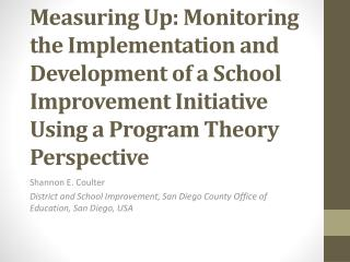 Measuring Up: Monitoring the Implementation and Development of a School Improvement Initiative Using a Program Theory P