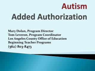 Autism Added Authorization