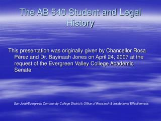 The AB 540 Student and Legal History