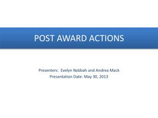 POST AWARD ACTIONS