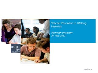 Teacher Education in Lifelong Learning Plymouth University 3 rd  May 2013