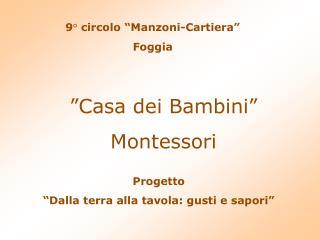 """9° circolo """"Manzoni-Cartiera"""" Foggia"""