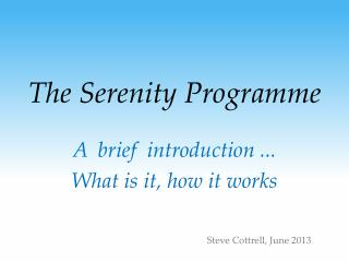 The Serenity Programme