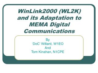 WinLink2000 (WL2K) and its Adaptation to MEMA Digital Communications