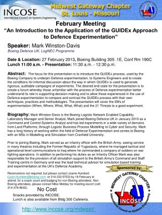 """February Meeting """"An Introduction to the Application of the GUIDEx Approach to Defence Experimentation"""""""