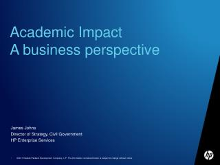 Academic Impact A business perspective