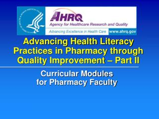 Advancing Health Literacy Practices in Pharmacy through Quality  Improvement – Part II