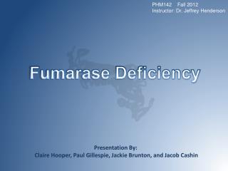 Fumarase Deficiency
