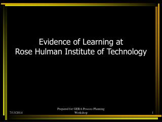 Evidence of Learning at  Rose Hulman Institute of Technology