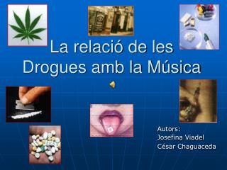 La relació de les Drogues amb la Música