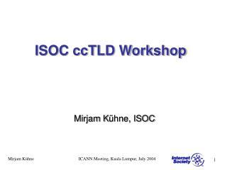 ISOC ccTLD Workshop