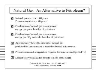 Natural Gas:  An Alternative to Petroleum?