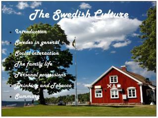 The Swedish Culture
