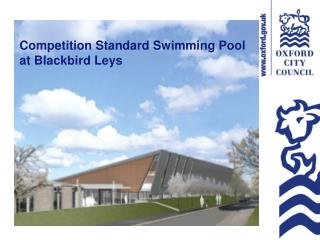 Competition Standard Swimming Pool at Blackbird Leys
