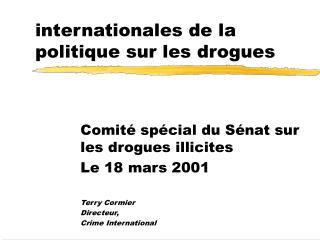 Les dimensions  internationales de la politique sur les drogues