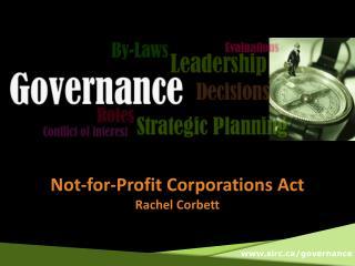 Not-for-Profit Corporations Act Rachel Corbett