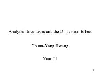 Analysts'  Incentives  and  the Dispersion  Effect