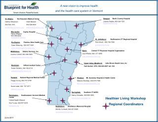 Bennington-  Southwestern Vermont Medical Center United Health Alliance Kim Turner, 802-447-5076 kjt@phin.org