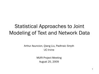 Statistical Approaches to Joint Modeling of Text and Network Data