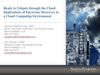 Ready to Litigate through the Cloud: Implications of Electronic Discovery in a Cloud Computing Environment