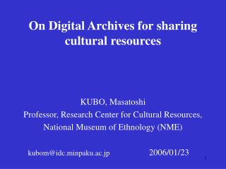 Information Systems at the National Museum of Ethnology