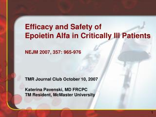 Efficacy and Safety of  Epoietin  Alfa in Critically Ill Patients NEJM 2007, 357: 965-976