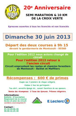 Engagement    par courrier Avant  le 28  juin  2013 Pour le 10 km et le semi : 11€
