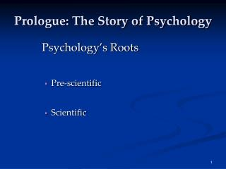 Prologue: The Story of Psychology