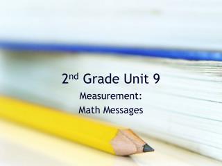 2 nd  Grade Unit 9