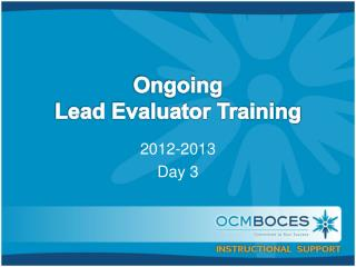 Ongoing Lead  Evaluator Training