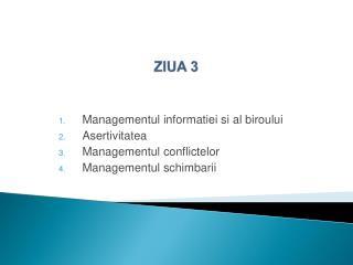 ZIUA 3