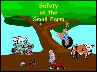 Safety on the Small Farm