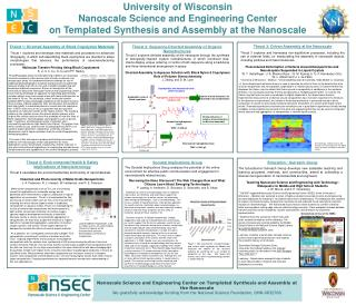 University of Wisconsin  Nanoscale Science and Engineering Center  on Templated Synthesis and Assembly at the Nanoscale