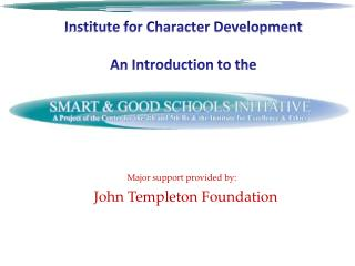 Institute for Character Development An Introduction to the
