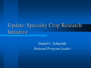 Update: Specialty Crop Research Initiative