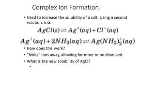 Complex Ion Formation.