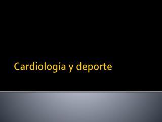 Cardiología y deporte