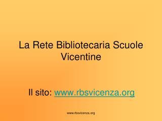 La Rete Bibliotecaria Scuole Vicentine