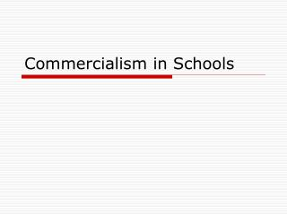 Commercialism in Schools