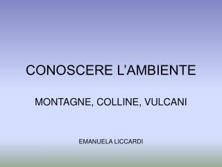 CONOSCERE L'AMBIENTE
